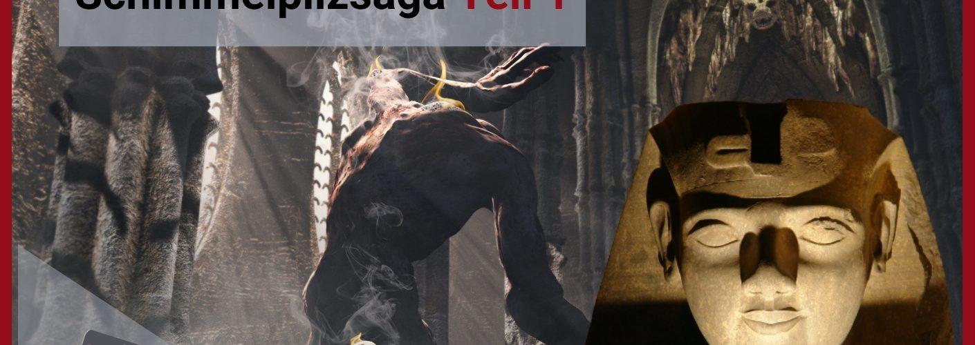 Schimmelpilz Saga Teil-1
